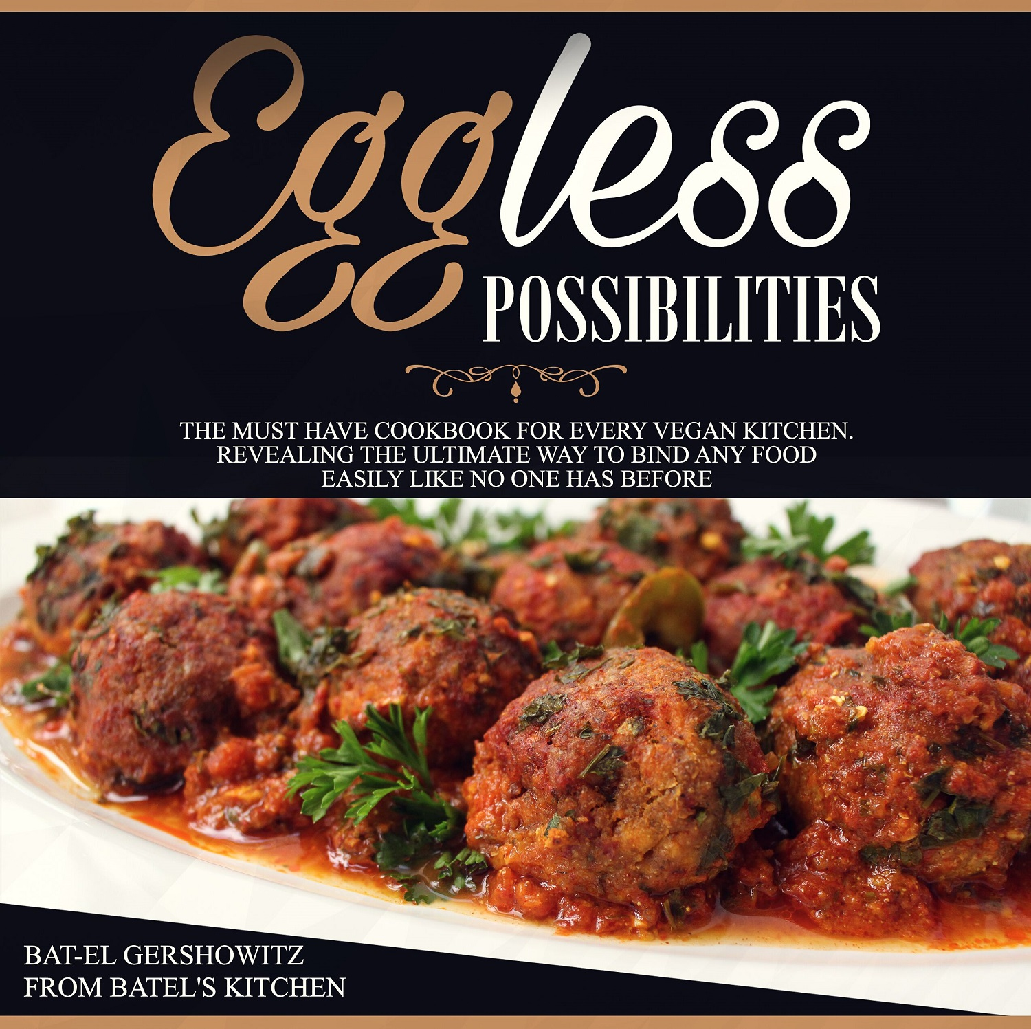 Eggless Possibilities - Batels Kitchen - Revised